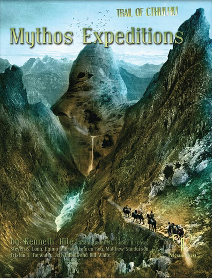 Mythos Expeditions - Trail Of Cthulhu Supplement