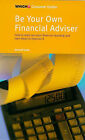 Be Your Own Financial Adviser by Jonquil Lowe (Paperback, 1998)