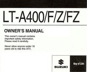 Details about 2013 SUZUKI LT-A400/F/Z/FZ KINGQUAD ATV OWNERS MANUAL -LTA  400/F/Z/FZ-LTA400