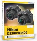 Nikon D3300 / D3400 von Lothar Schlömer und Jörg Walther (2016, Gebundene Ausgabe)