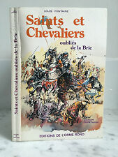 Louis Fontaine Saints et Chevaliers oubliés de la Brie 1978