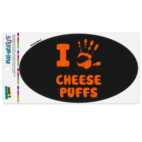 I Love Cheese Puffs Hand Print and Crumbs Funny Car Euro Oval Magnet