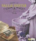 Diary of Sallie Hester: A Covered Wagon Girl by Sallie Hester (Hardback, 2014)