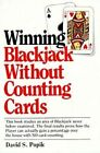 Winning Blackjack Without Counting Cards 9780806509631 by David S Popik