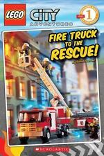 Fire Truck to the Rescue! (LEGO City, Scholastic Reader: Level 1) Sander, Sonia