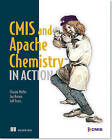 CMIS and Apache Chemistry in Action by Jay Brown, Florian Muller, Jeff Potts (Paperback, 2013)