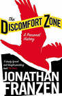 The Discomfort Zone: A Personal History by Jonathan Franzen (Paperback, 2007)