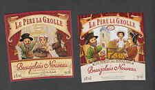 Ancienne étiquette     Alcool  France Beaujolais Marionnette  Le Père la Grolle
