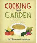 Cooking from the Garden: Best Recipes from Kitchen Gardener by Taunton Press Inc (Hardback, 2010)