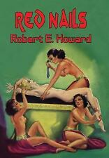 Red Nails by Robert E. Howard (2015, Hardcover)