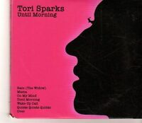 (GC271) Tori Sparks, Until Morning/Come Out Of The Dark - 2011 CD