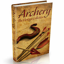 Archery Books 35 Vintage Books on DVD Bow Arrow Quiver Crossbow Quarrel Stave