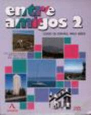 Entre Amigos 2 Curso de Espaol Para Nios (Spanish Edition)
