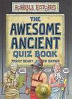 The Awesome Ancient Quiz Book by Terry Deary (Hardback, 2001)