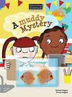 Discovering Science (Earth and Space Lower Primary): A Muddy Mystery (Reading Level 21/F&P Level L) by Wagner Michael, Sharyn Raggett (Paperback, 2014)