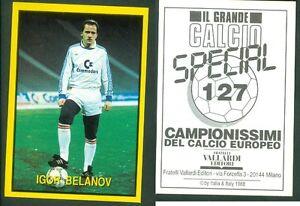 BELANOV-U-R-S-S-RARA-EDIZIONE-ITALIANA-1988-CALCIO-NUOVO-GRANDE-CALCIO-N-127