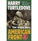 The Great War: American Front by Harry Turtledove (Paperback)