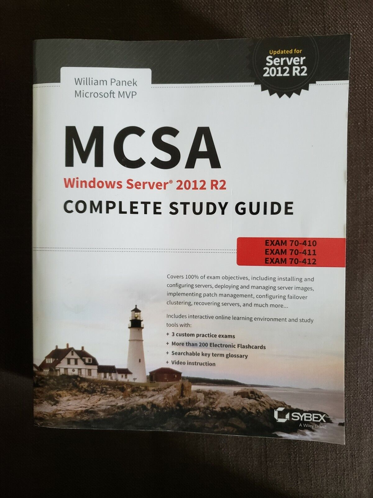 70-412 MCSA Windows Server 2012 R2 Complete Study Guide: Exams 70-410 70-411 and 70-417