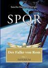 Spqr - Der Falke Von ROM by Sascha Rauschenberger (Paperback / softback, 2013)
