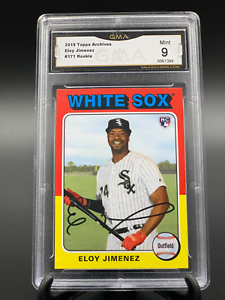 2019 Topps Archives Eloy Jimenez Rookie #171 GMA Graded 9 Mint RC