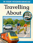Travelling About by Sally Hewitt (Hardback, 2000)