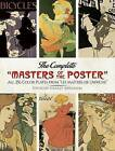 The Complete  Masters of the Poster : All 256 Colour Plates from  Les Maitres de l'Affiche by Dover Publications Inc. (Paperback, 1991)