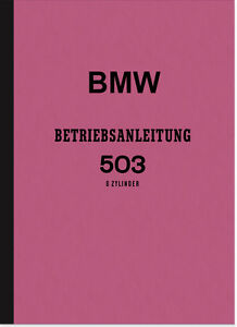 BMW-503-Auto-Bedienungsanleitung-Betriebsanleitung-Handbuch-Owners-User-Manual