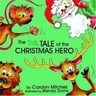 Tale of The Christmas Hero 9781420885583 by Carolyn Mitchell Paperback
