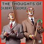 The Thoughts of Gilbert & George by Gilbert and George, David Platzker (Other audio format, 2016)