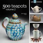500 Teapots: Volume 2: Volume 2 by Jim Lawton (Paperback, 2013)