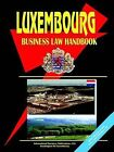 Luxembourg Business Law Handbook by International Business Publications, USA (Paperback / softback, 2006)