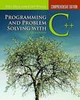 Programming and Problem Solving with C++: Comprehensive Edition by Chip Weems, Nell Dale (Paperback, 2009)