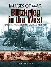 Blitzkrieg in the West Images of War