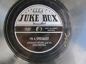 NOVELTY-78-on-JUKE-BOX-label-JOHNNY-RYAN-I-039-m-A-Specialist-My-Loves-A-Country-Gal