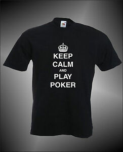 KEEP-CALM-AND-PLAY-POKER-VEGAS-CASINO-GAMBLE-GAMBLING-MENS-FUNNY-T-SHIRT