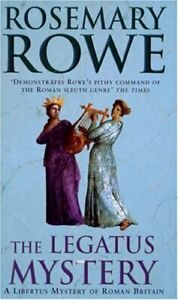The-Legatus-Mystery-Libertus-Mystery-of-Roman-Br-by-Rowe-Rosemary-Paperback