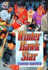 Winter Hawk Star (Lightning on Ice)