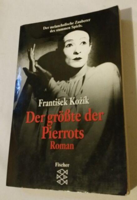 Frantisek Kozik Der größte der Pierrots
