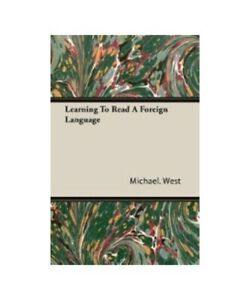 Michael-West-Learning-to-Read-a-Foreign-Language