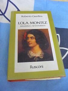 LOLA MONTEZ ballerina e avventuriera ROBERTO GIRADINA