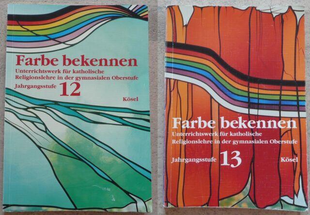 Farbe bekennen, Jahrgangsstufe 12 oder 13, Kösel, Religionsbuch Gymnasium Bayern