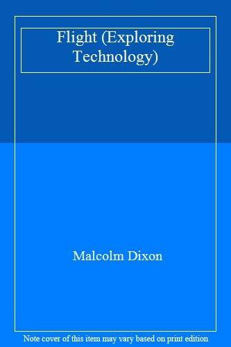Exploring Materials: Flight,Dixon , Malcolm