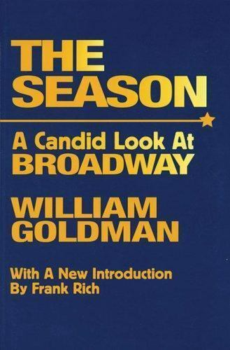 THE SEASON A Candid Look At Broadway [Limelight]