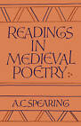 Readings in Medieval Poetry by A. C. Spearing (Paperback, 1989)