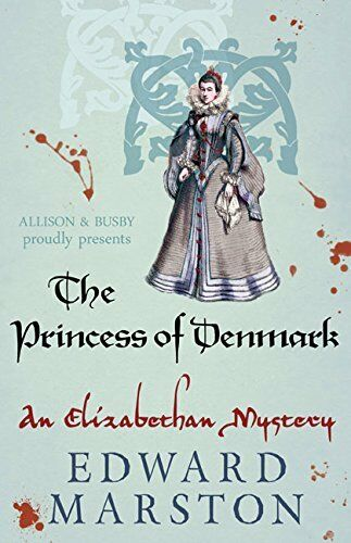 1 of 1 - Princess of Denmark, The (The Nicholas Bracewell Mysteries) By Edward Marston