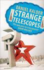 Strange Telescopes by Daniel Kalder (Paperback, 2009)