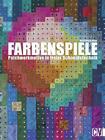 Farbenspiele von Bernadette Mayr (2015, Gebundene Ausgabe)