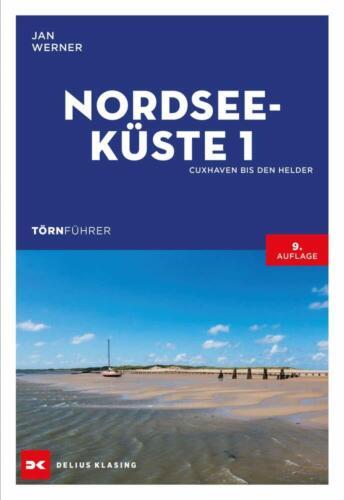 Törnführer Nordseeküste 1 Cuxhaven bis Den Helder Bootsführer Nordsee Buch