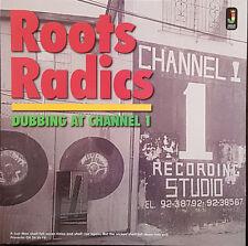 Roots Radics – Dubbing At Channel 1 NEW VINYL LP £10.99 Jamaican Recordings 