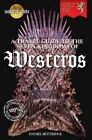 A Travel Guide to the Seven Kingdoms of Westeros by Daniel Bettridge (Paperback, 2015)
